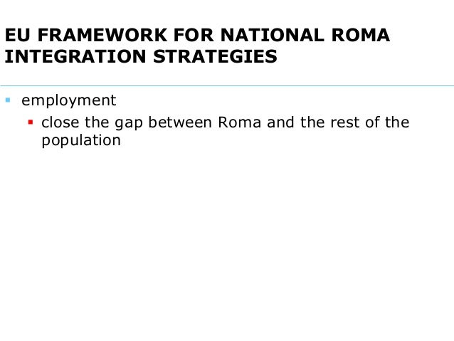 The Roma and Employment - state of play, evaluation of measures adopted, main challenges, future developments Slide 2