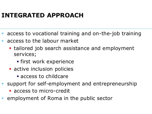 The Roma and Employment - state of play, evaluation of measures adopted, main challenges, future developments Slide 3