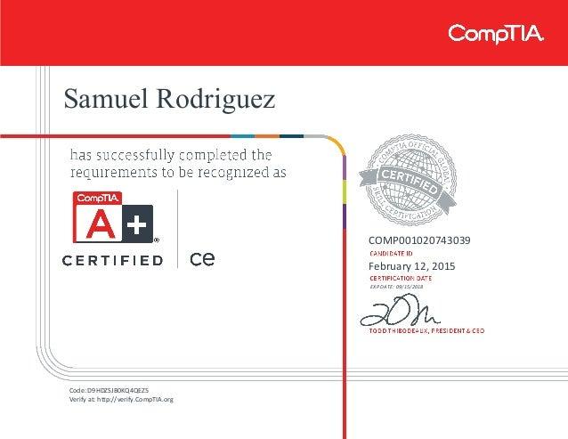 Samuel Rodriguez COMP001020743039 February 12, 2015 EXP DATE: 09/15/2018 Code: D9HDZSJB0KQ4QEZ5 Verify at: http://verify.C...
