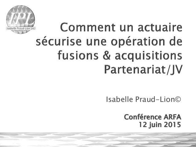 Isabelle Praud-Lion© Conférence ARFA 12 juin 2015