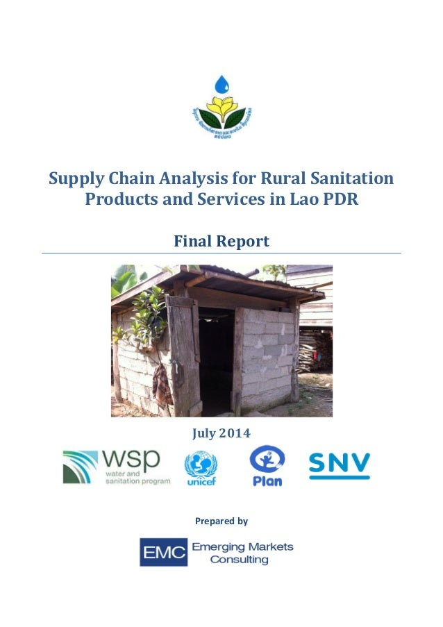 Supply Chain Analysis for Rural Sanitation Products and Services in Lao PDR Final Report July 2014 Prepared by