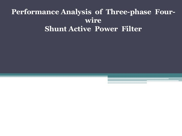 shunt active power filter thesis Shunt active filter for power quality improvement - download as pdf file (pdf), text file (txt) or view presentation slides online thesis mtech on shunt active filter.
