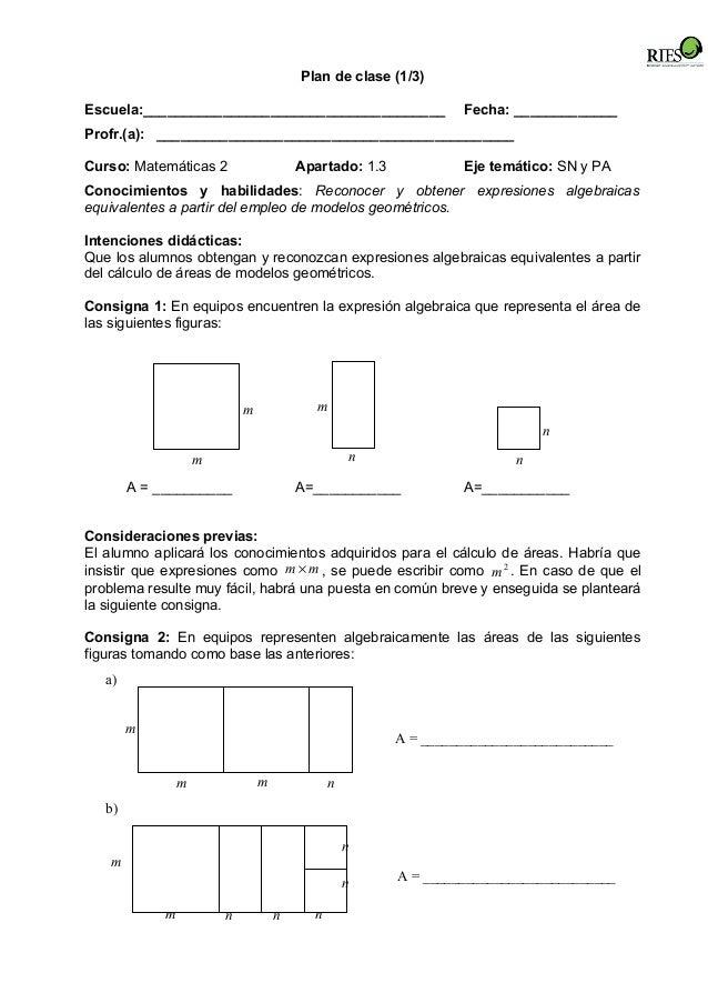 Plan de clase (1/3) Escuela:______________________________________ Fecha: _____________ Profr.(a): _______________________...