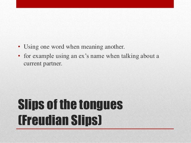 Freudian Slip Examples