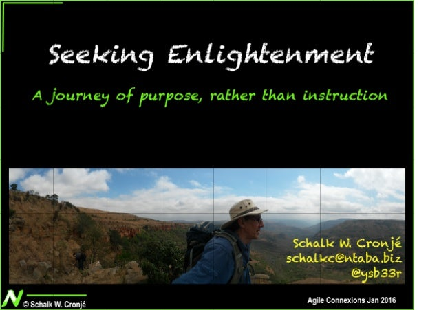 Seeking Enligtenment - A journey of purpose rather tan instruction