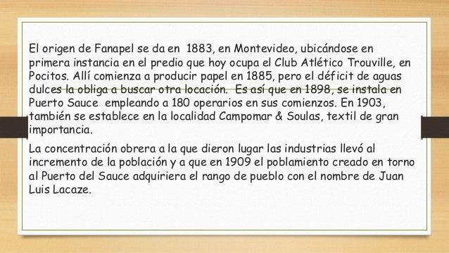 JUAN LACAZE, CIUDAD CON HISTORIA INDUSTRIAL.  Slide 2