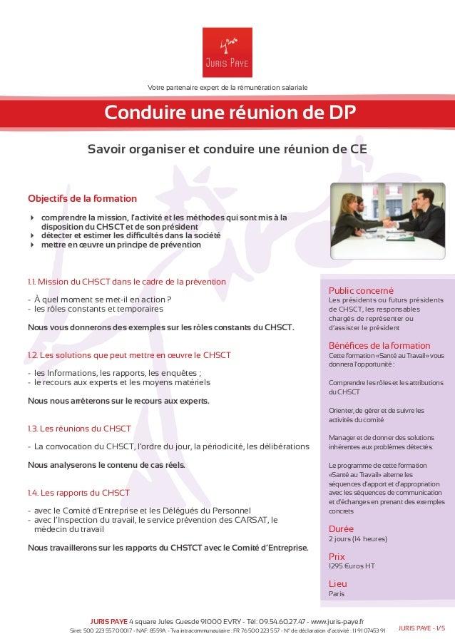 Votre partenaire expert de la rémunération salariale  Conduire une réunion de DP  Savoir organiser et conduire une réunion...