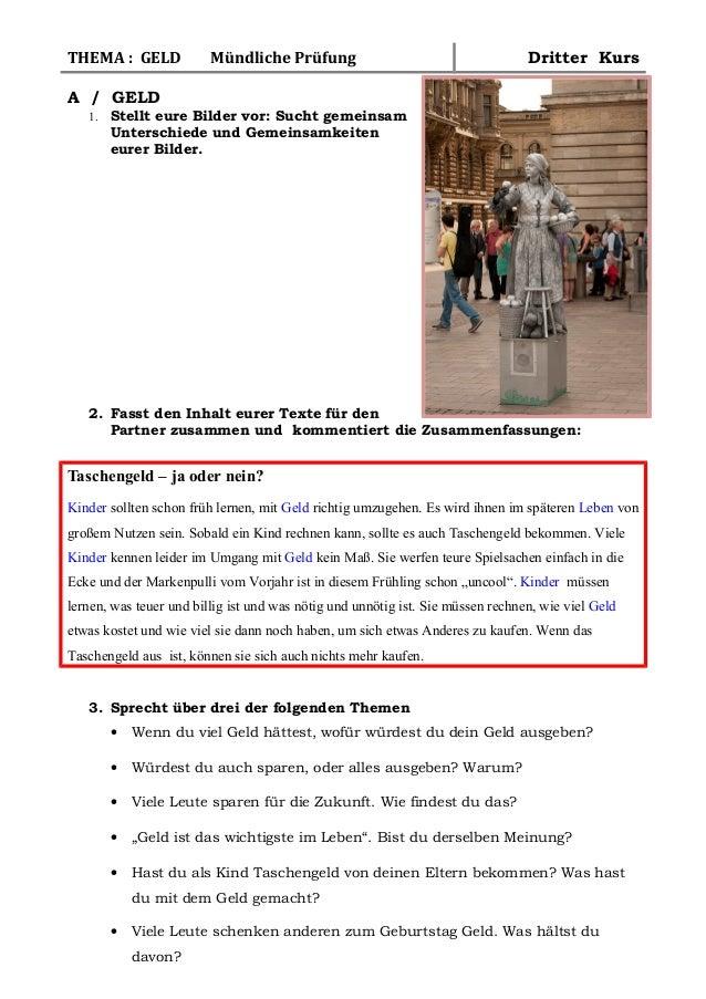 THEMA : GELD Mündliche Prüfung Dritter KursA / GELD1. Stellt eure Bilder vor: Sucht gemeinsamUnterschiede und Gemeinsamkei...