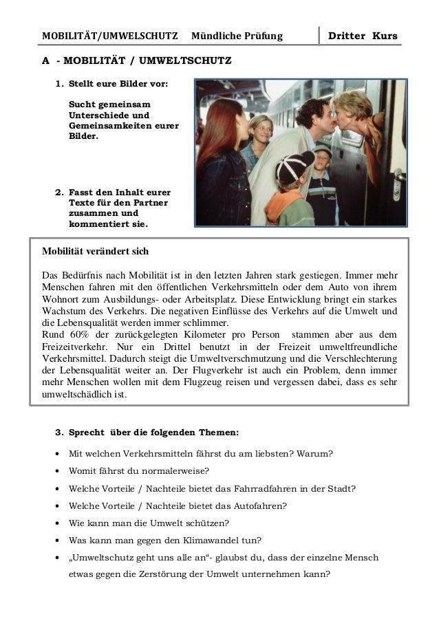 MOBILITÄT/UMWELSCHUTZ  Mündliche Prüfung  Dritter Kurs  A - MOBILITÄT / UMWELTSCHUTZ 1. Stellt eure Bilder vor: Sucht geme...