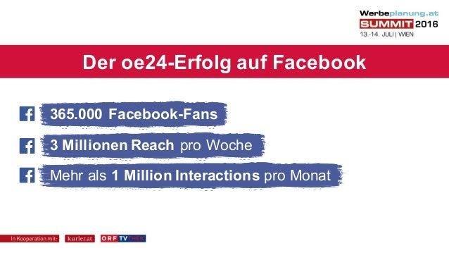 Werbeplanung.at SUMMIT 16 – Die perfekte Videostrategie, Episode 2 – Die Facebook-Erfolgsstory – Nikolaus Fellner (oe24) Slide 2