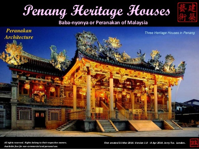 Penang Heritage Houses Baba-nyonya or Peranakan of Malaysia All rights reserved. Rights belong to their respective owners....