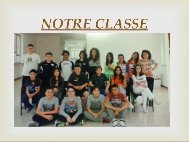  NOTRE CLASSE