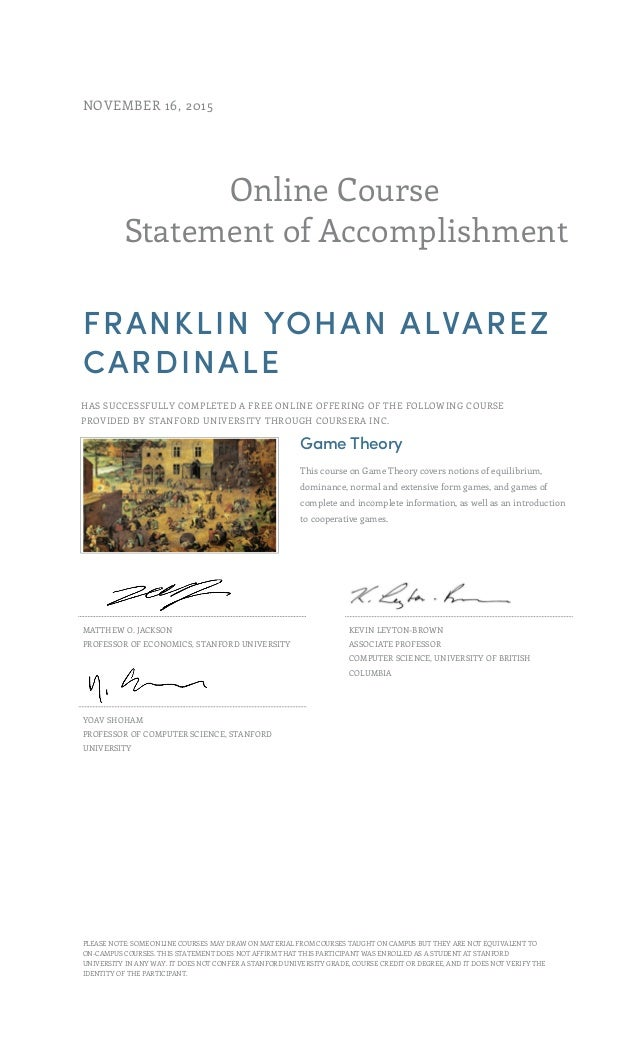 Online Course Statement of Accomplishment NOVEMBER 16, 2015 FRANKLIN YOHAN ALVAREZ CARDINALE HAS SUCCESSFULLY COMPLETED A ...