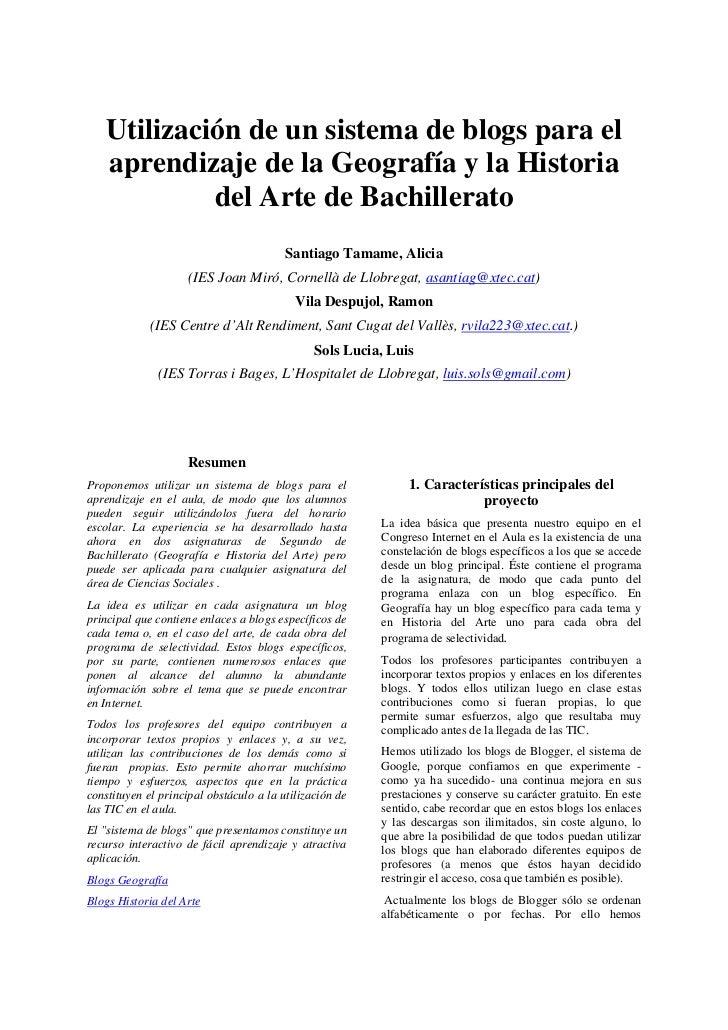 Utilización de un sistema de blogs para el    aprendizaje de la Geografía y la Historia             del Arte de Bachillera...