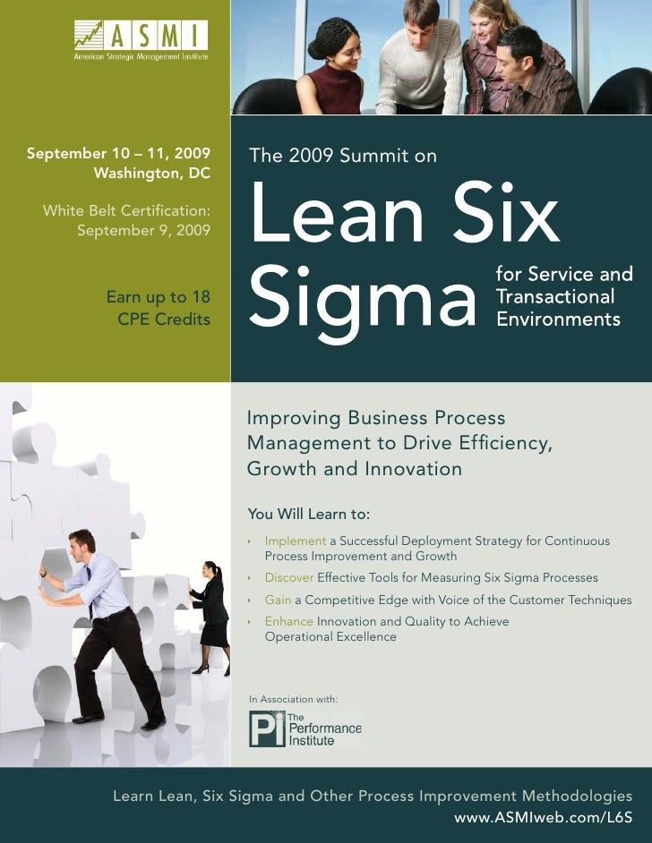 September 10 – 11, 2009      The 2009 Summit on        Washington, DC    White Belt Certification:       September 9, 2009 ...