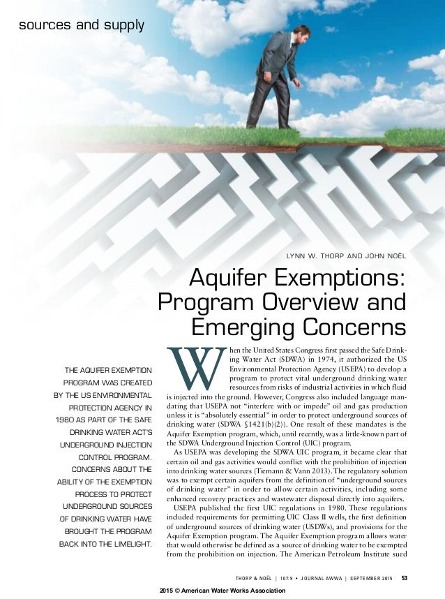 THORP & NOËL | 107:9 • JOURNAL AWWA | SEPTEMBER 2015 53 sources and supply THE AQUIFER EXEMPTION PROGRAM WAS CREATED B...