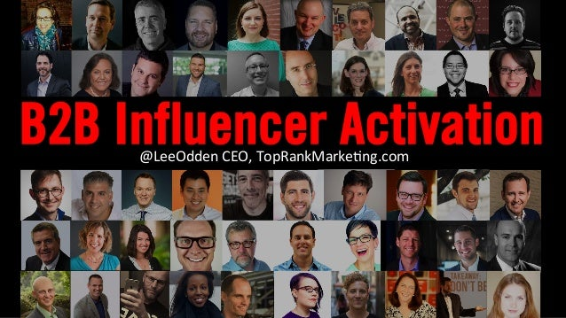B2B Influencer Marketing Activation - Lee Odden