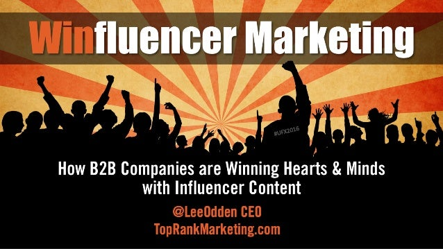 How to Win at B2B Influencer Marketing