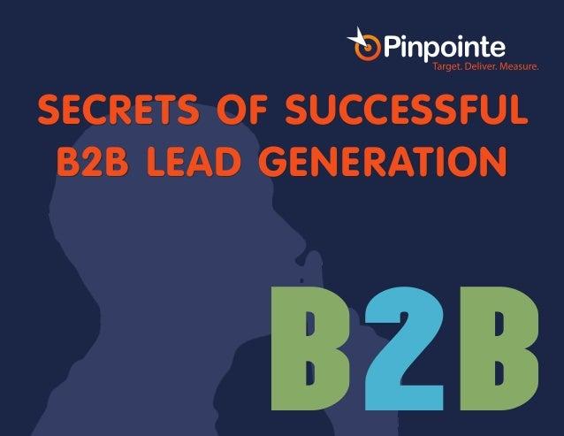 SECRETS OF SUCCESSFUL B2B LEAD GENERATION