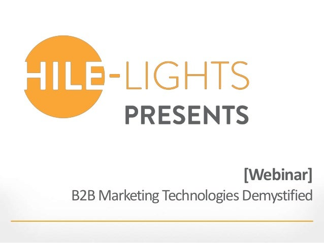 [Webinar] B2BMarketing Technologies Demystified