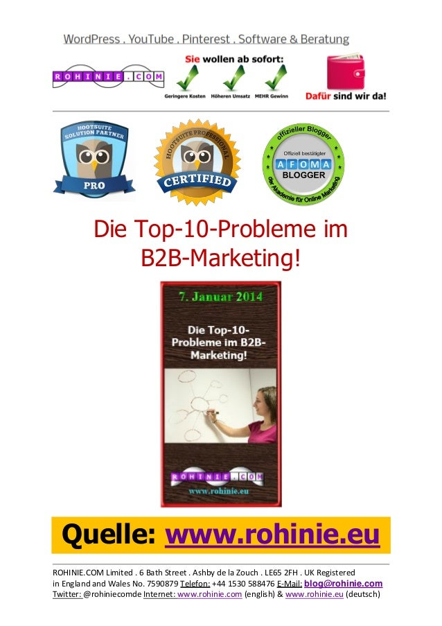 Die Top-10-Probleme im B2B-Marketing!  Quelle: www.rohinie.eu ROHINIE.COM Limited . 6 Bath Street . Ashby de la Zouch . LE...