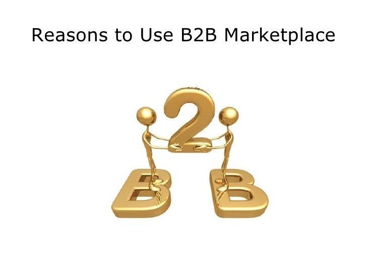 Reasons to Use B2B Marketplace