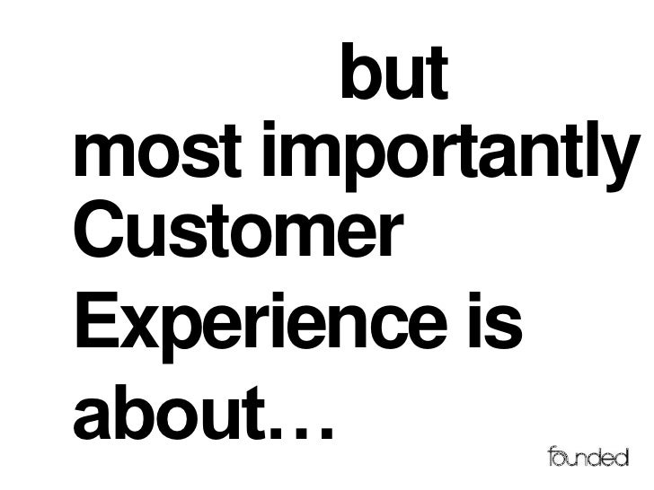 Customer Experience by Richard Perry, FOUNDED, cxfounded