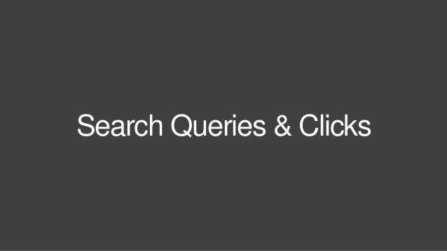 Search Queries & Clicks