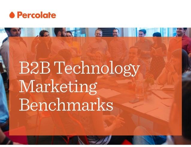 B2BTechnology Marketing Benchmarks
