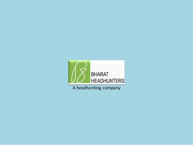 A headhunting company