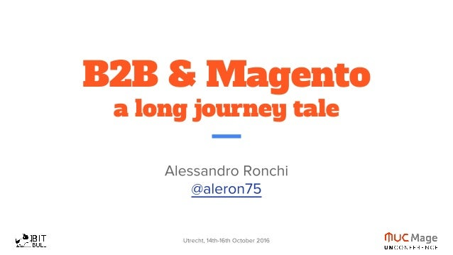 B2B & Magento a long journey tale