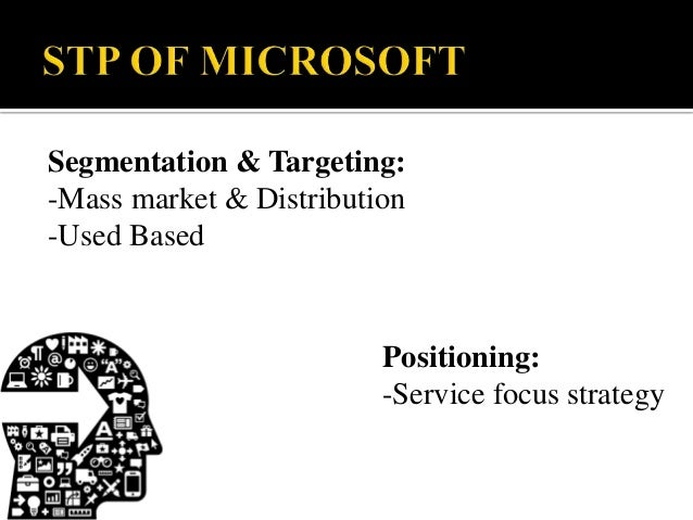 Microsoft segmentation target positioning