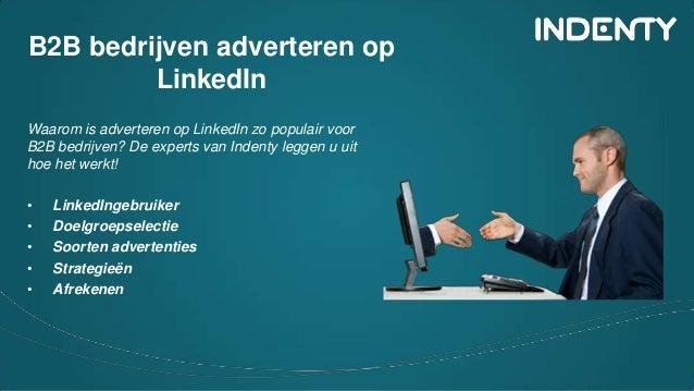B2B bedrijven adverteren op LinkedIn Waarom is adverteren op LinkedIn zo populair voor B2B bedrijven? De experts van Inden...