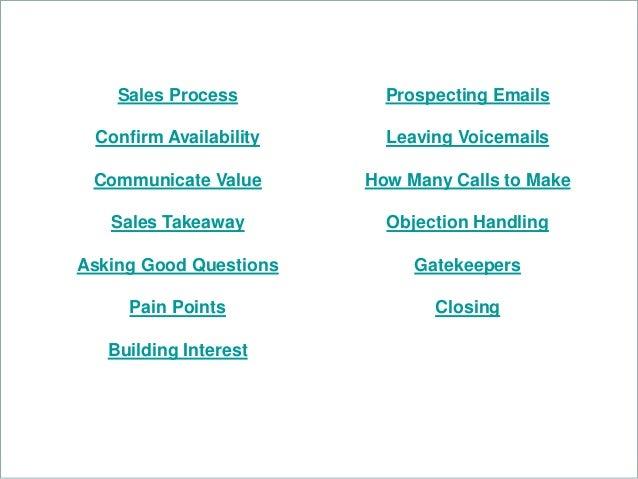 Sales Process Confirm Availability Communicate Value Sales Takeaway Asking Good Questions Pain Points Building Interest Pr...
