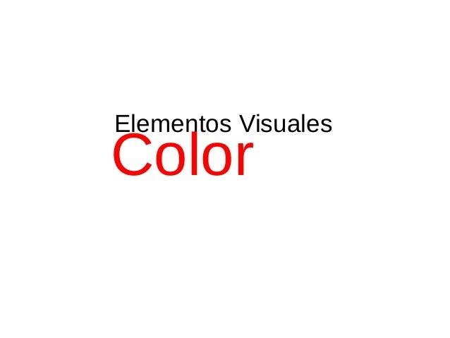 Elementos Visuales Color