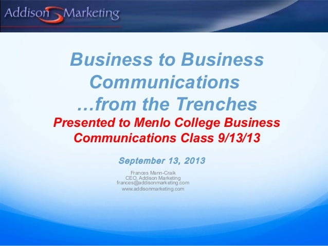 b2b communications overview presented to menlo college business