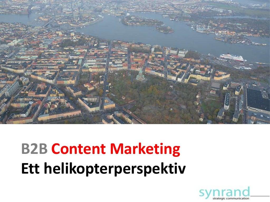 B2B content marketing - ett helikopterperspektiv