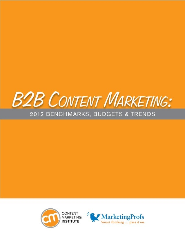 B2B Content Marketing:2012 Benchmarks, Budgets & Trends