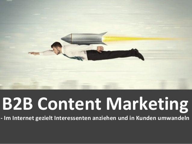 27% Quellen für Kaufentscheidung B2B Content Marketing - Im Internet gezielt Interessenten anziehen und in Kunden umwandeln