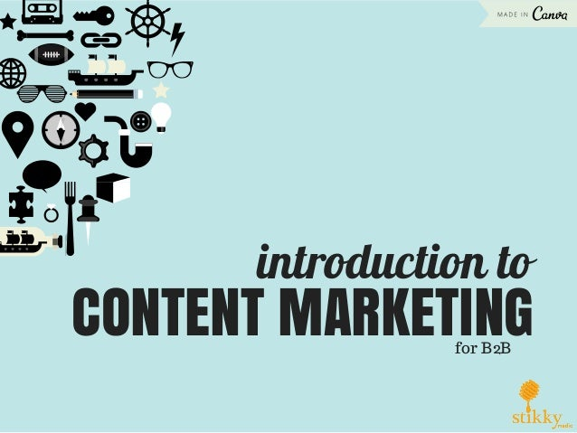 introduction to CONTENT MARKETINGfor B2B