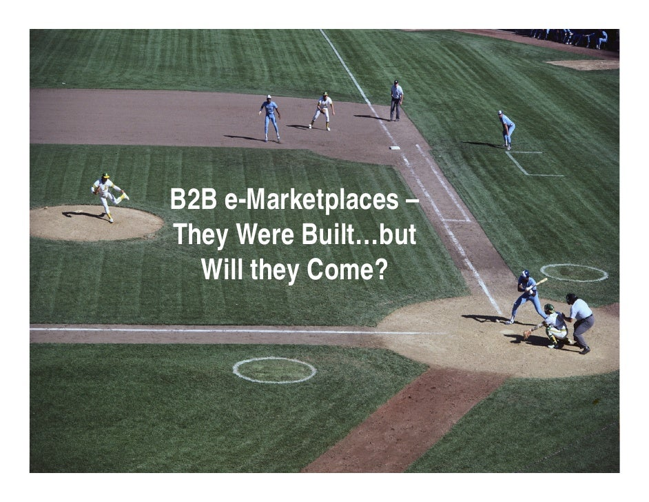 B2B e-Marketplaces – They Were Built…but   Will they Come?                            Slide 23 ©2009 GXS, Inc.