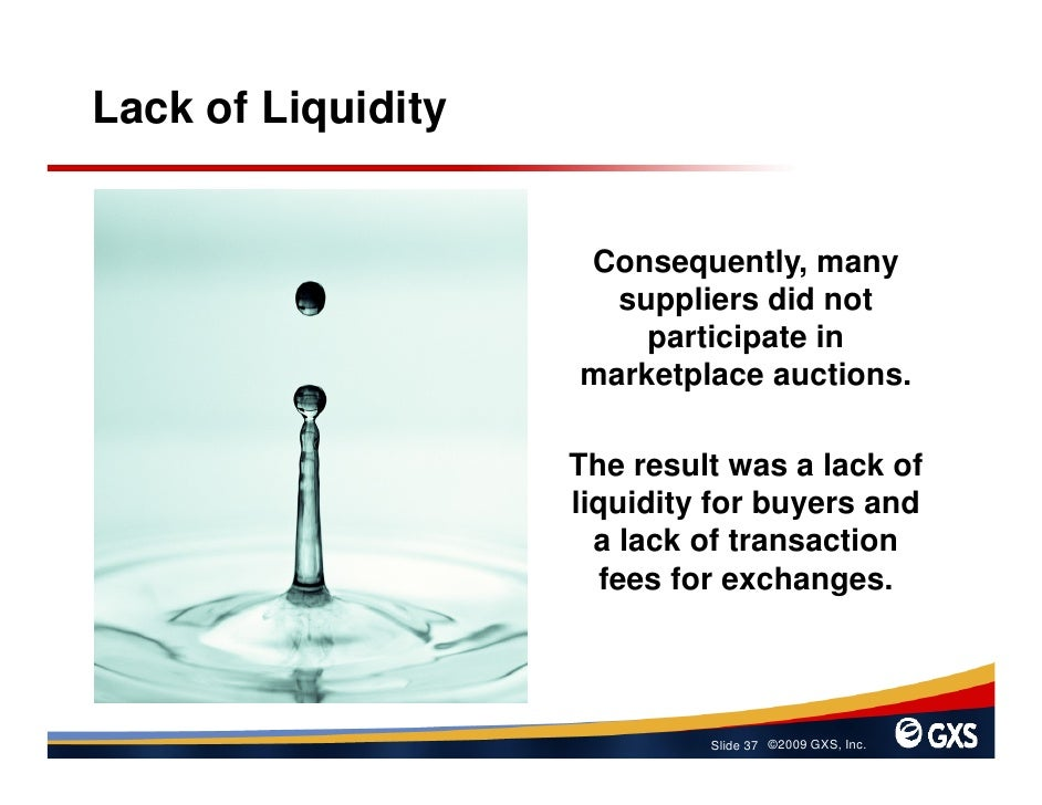 Lack of Liquidity                       Consequently, many                       suppliers did not                        ...