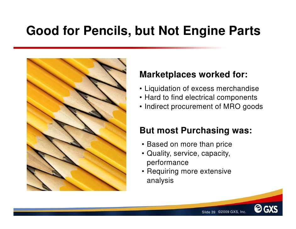 Good for Pencils, but Not Engine Parts                     Marketplaces worked for:                   • Liquidation of exc...