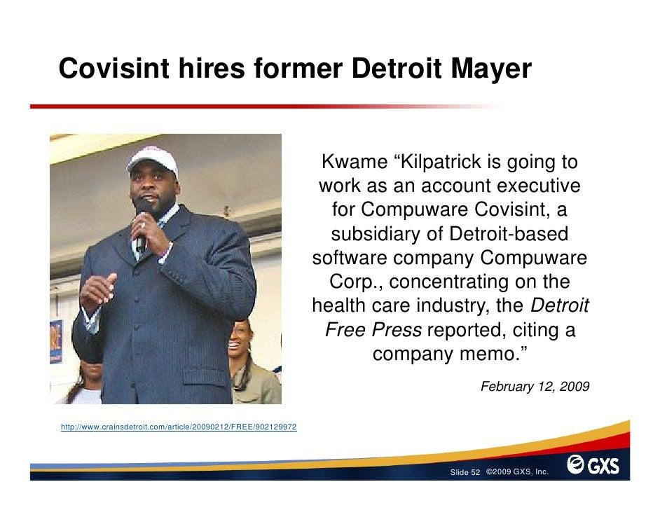 "Covisint hires former Detroit Mayer                                                                   Kwame ""Kilpatrick is..."