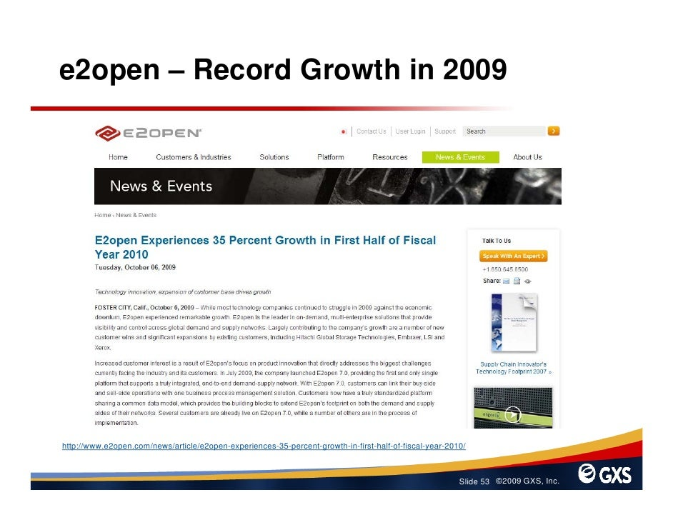 e2open – Record Growth in 2009     http://www.e2open.com/news/article/e2open-experiences-35-percent-growth-in-first-half-o...
