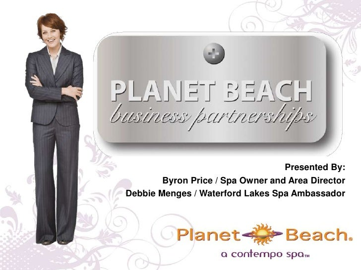 Presented By:<br />Byron Price / Spa Owner and Area Director<br />Debbie Menges / Waterford Lakes Spa Ambassador<br />