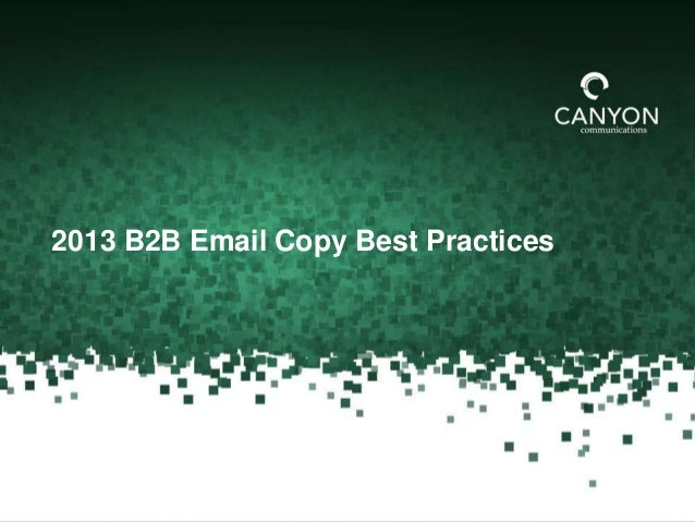 2013 B2B Email Copy Best Practices