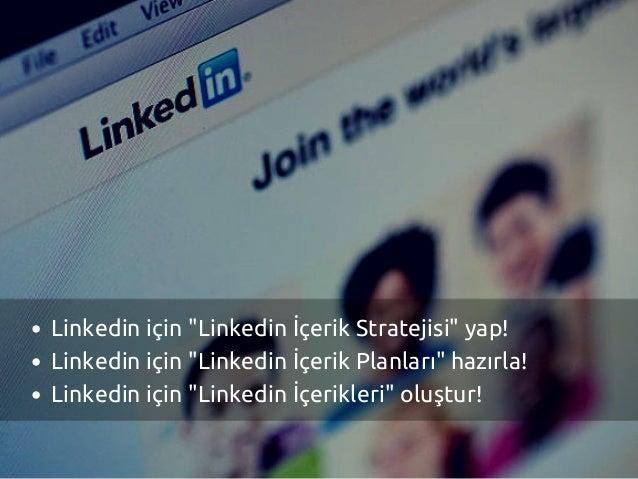 """Linkedin için """"Linkedin İçerik Stratejisi"""" yap! Linkedin için """"Linkedin İçerik Planları"""" hazırla! Linkedin için """"Linkedin ..."""