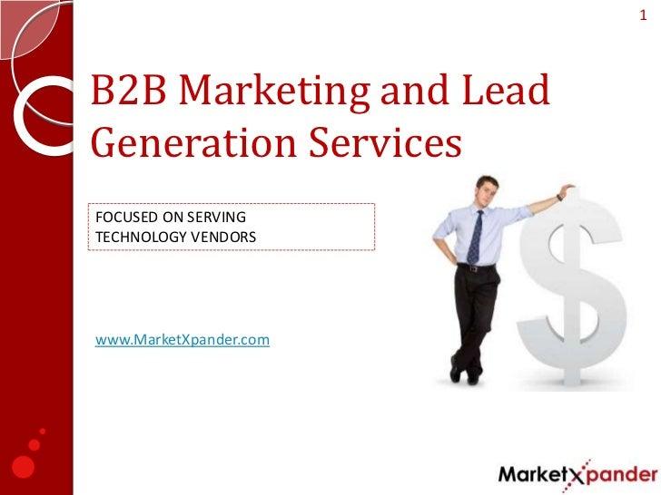 1B2B Marketing and LeadGeneration ServicesFOCUSED ON SERVINGTECHNOLOGY VENDORSwww.MarketXpander.com