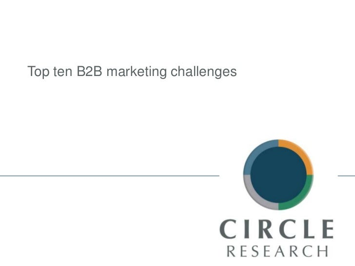 Top ten B2B marketing challenges<br />